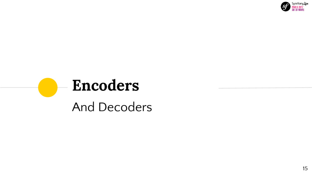 15 And Decoders Encoders