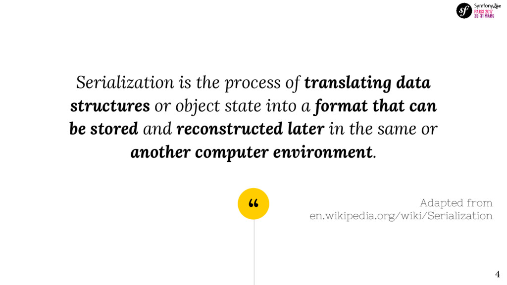 """ Serialization is the process of translating d..."