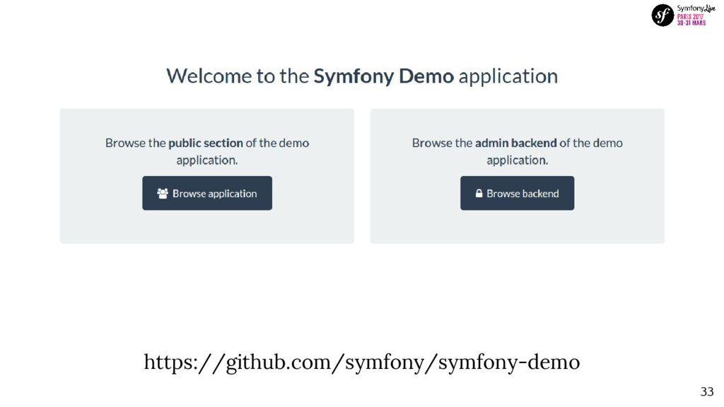 33 https://github.com/symfony/symfony-demo