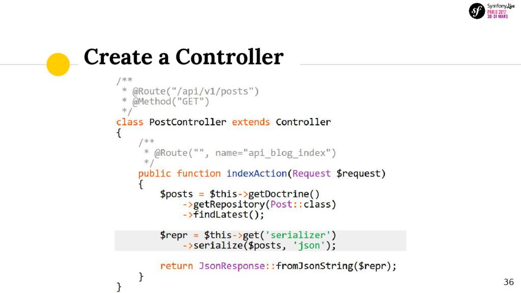 Create a Controller 36