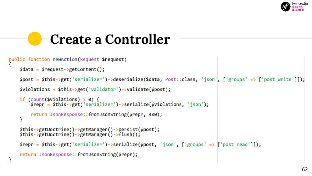 Create a Controller 62