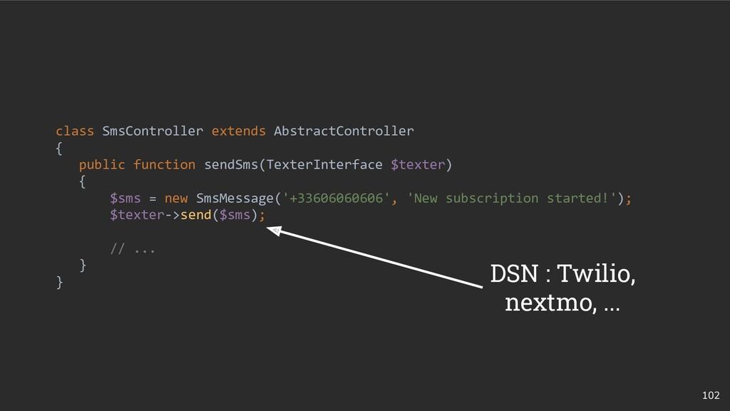 102 class SmsController extends AbstractControl...