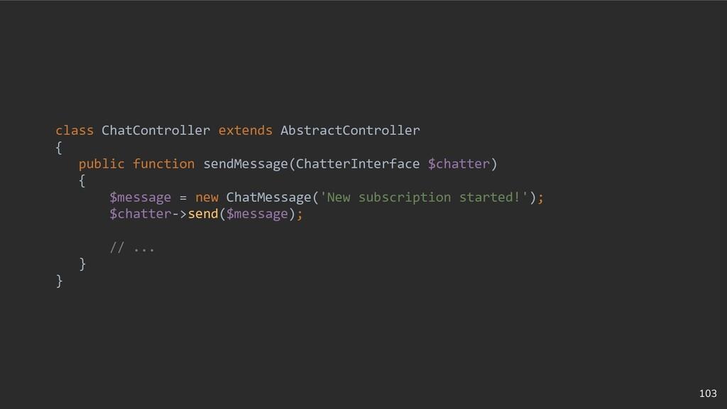 103 class ChatController extends AbstractContro...