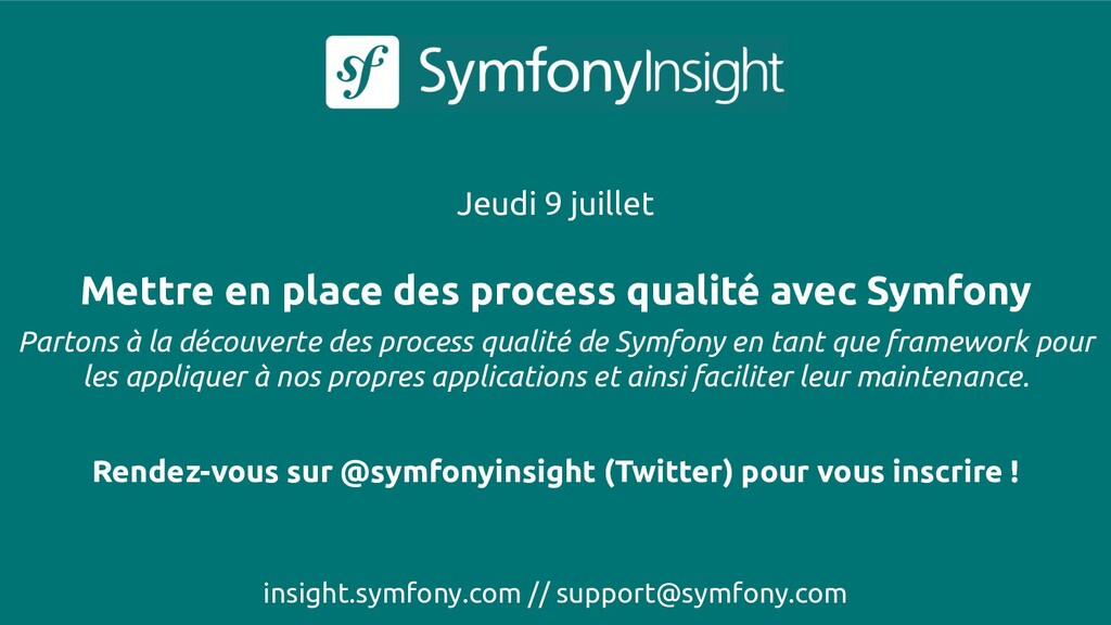 insight.symfony.com // support@symfony.com Jeud...