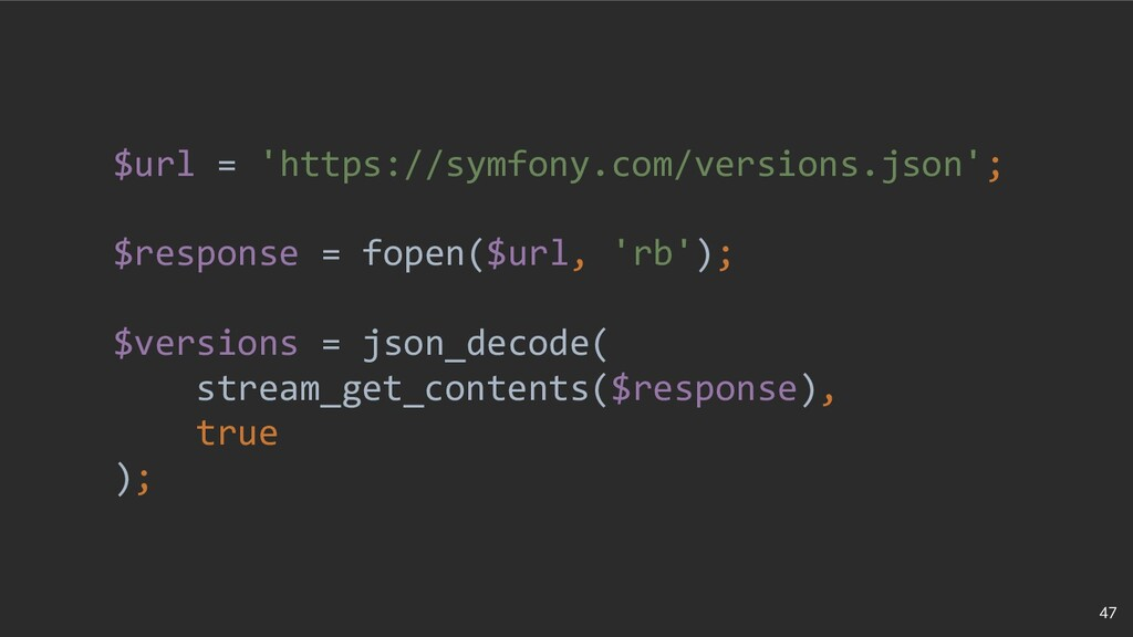 47 $url = 'https://symfony.com/versions.json'; ...