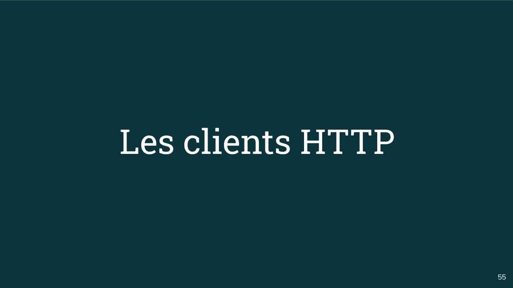55 Les clients HTTP