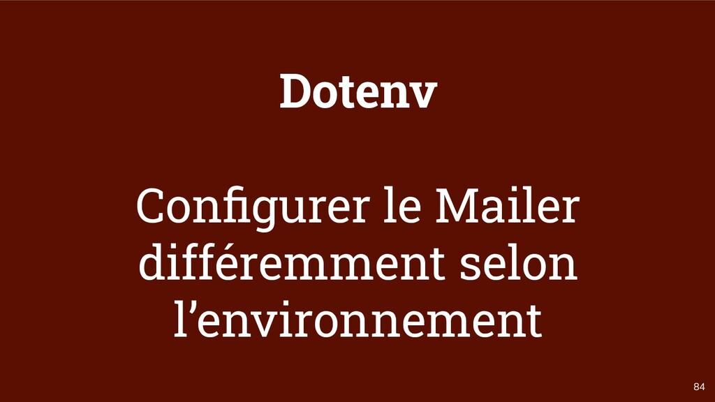 84 Dotenv Configurer le Mailer différemment selo...