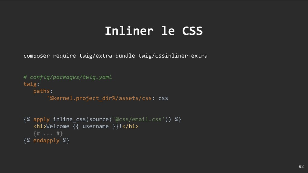 92 Inliner le CSS composer require twig/extra-b...