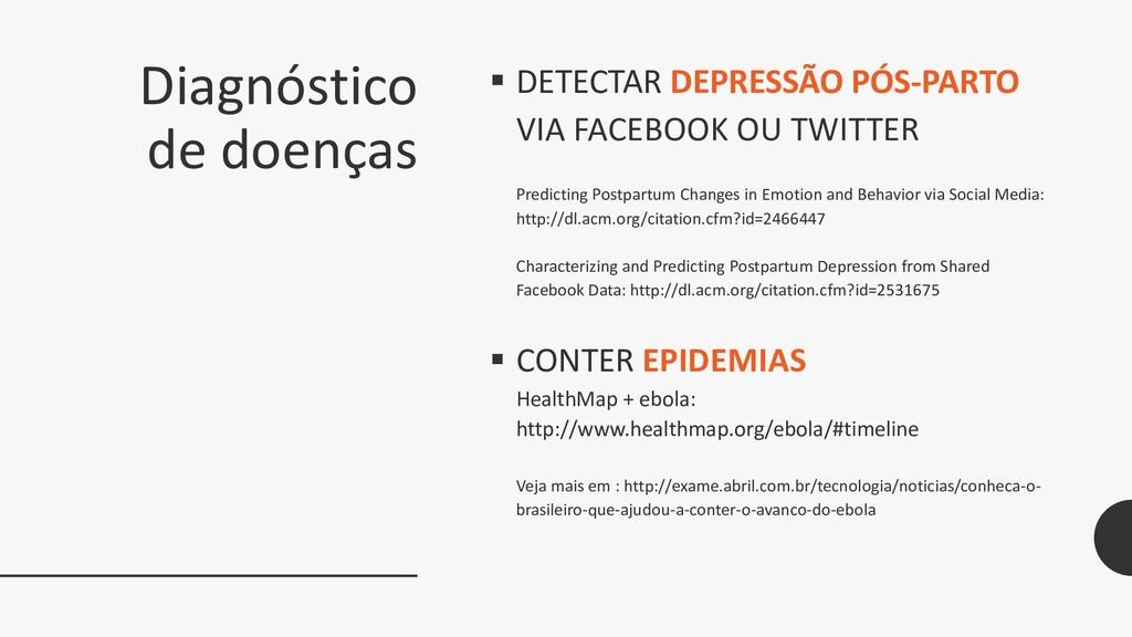 Diagnóstico de doenças  DETECTAR DEPRESSÃO PÓS...
