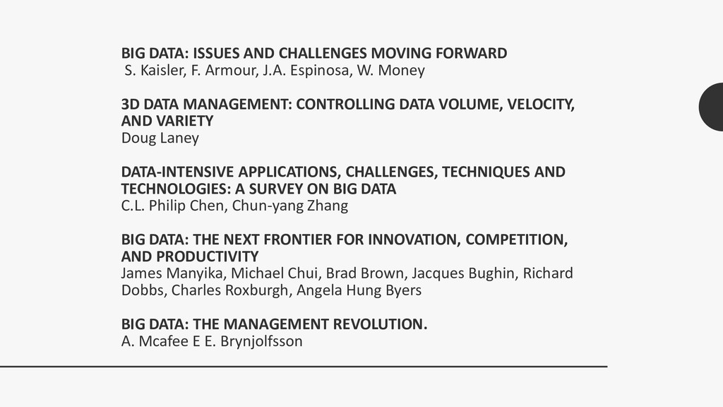 BIG DATA: ISSUES AND CHALLENGES MOVING FORWARD ...