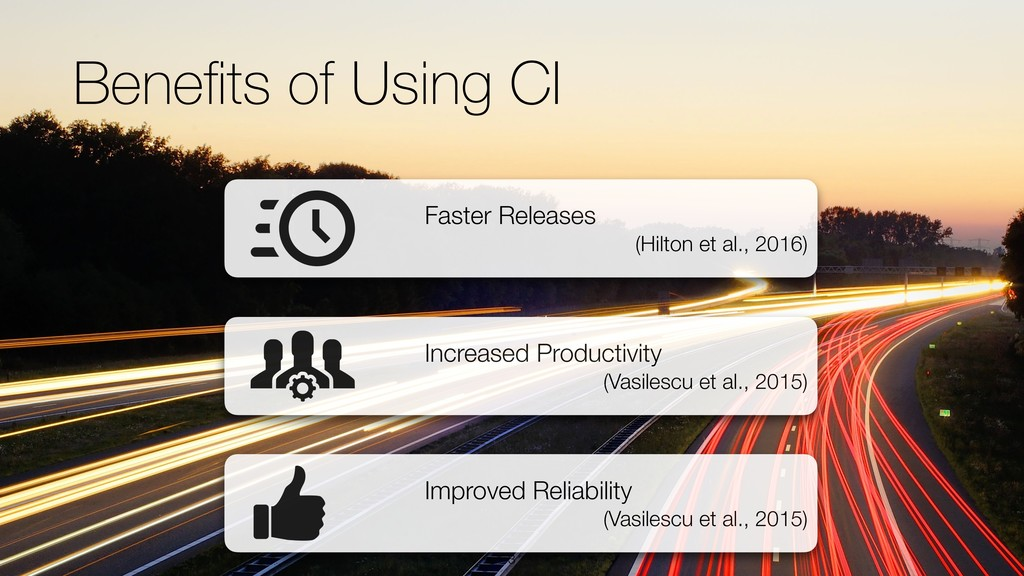 Benefits of Using CI !3 Faster Releases (Hilton ...
