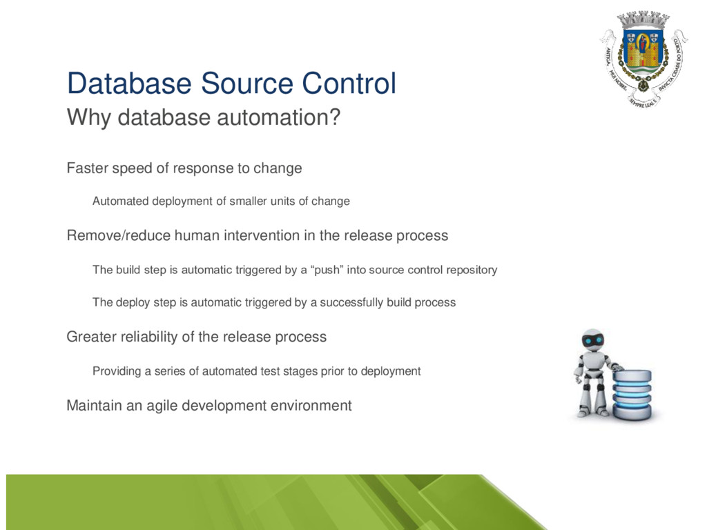 Database Source Control Why database automation...