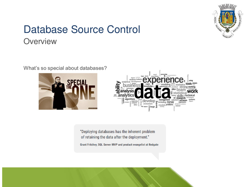 Database Source Control What's so special about...