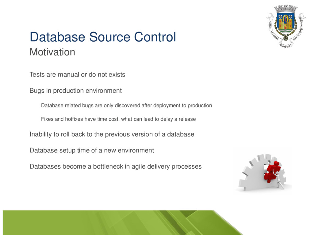 Database Source Control Motivation Tests are ma...