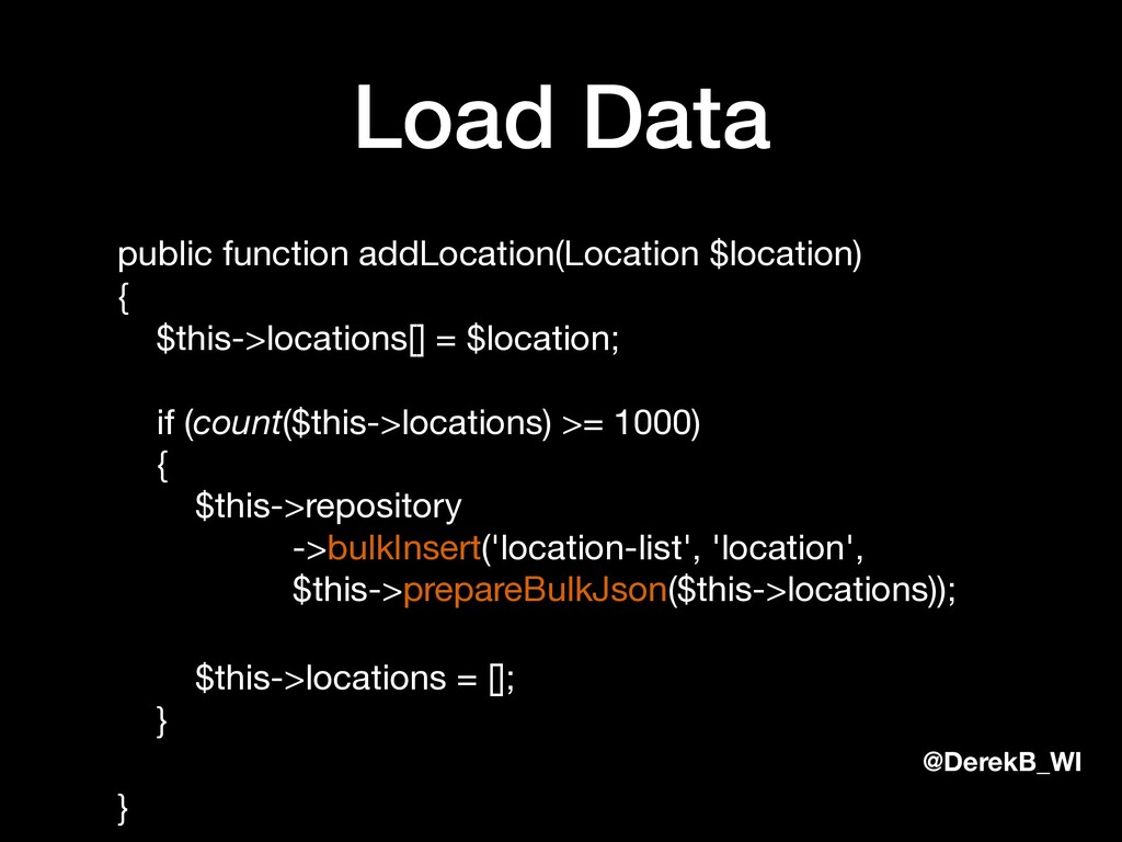 @DerekB_WI Load Data public function addLocatio...