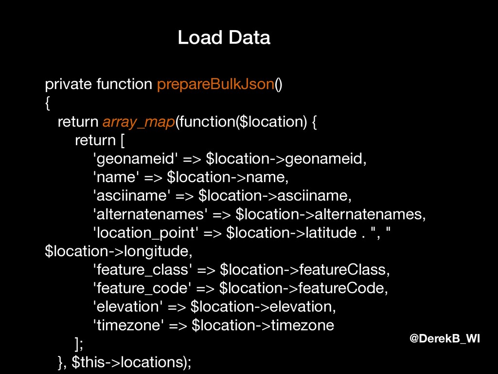 @DerekB_WI Load Data private function prepareBu...