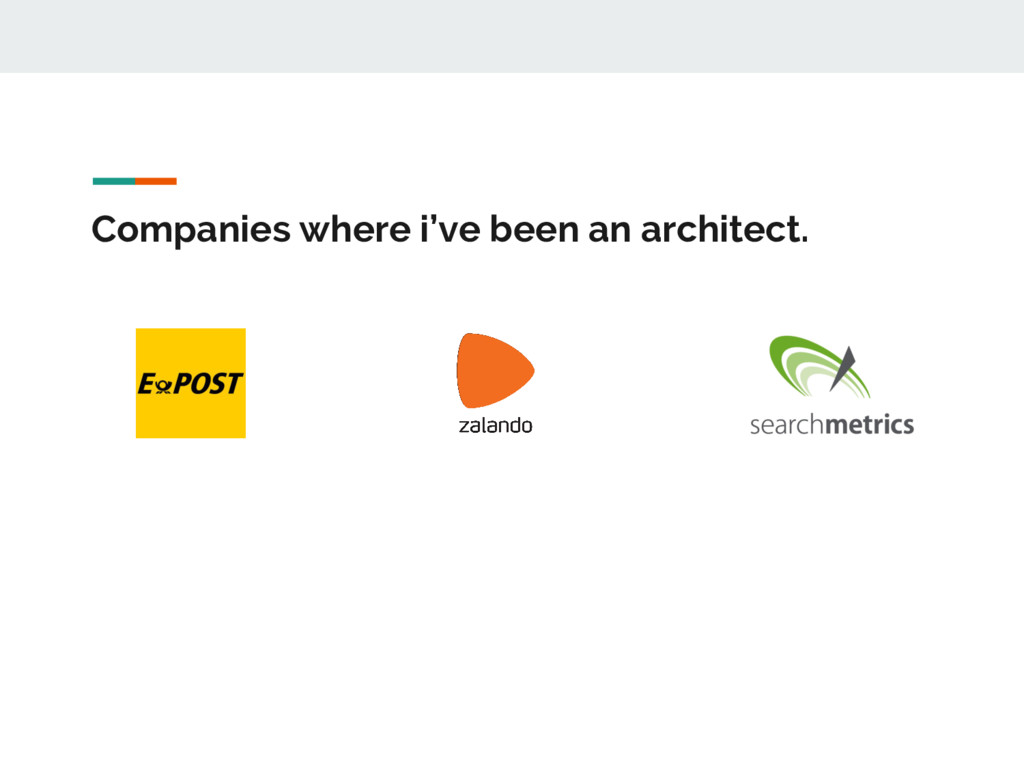 Companies where i've been an architect.
