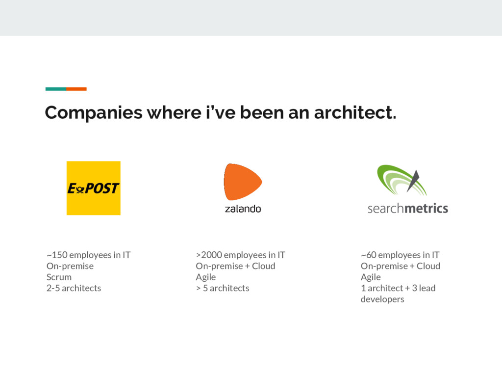 Companies where i've been an architect. ~150 em...
