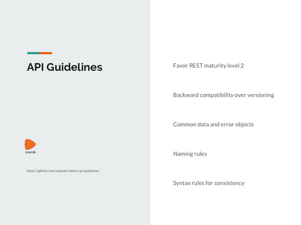 API Guidelines Favor REST maturity level 2 Back...