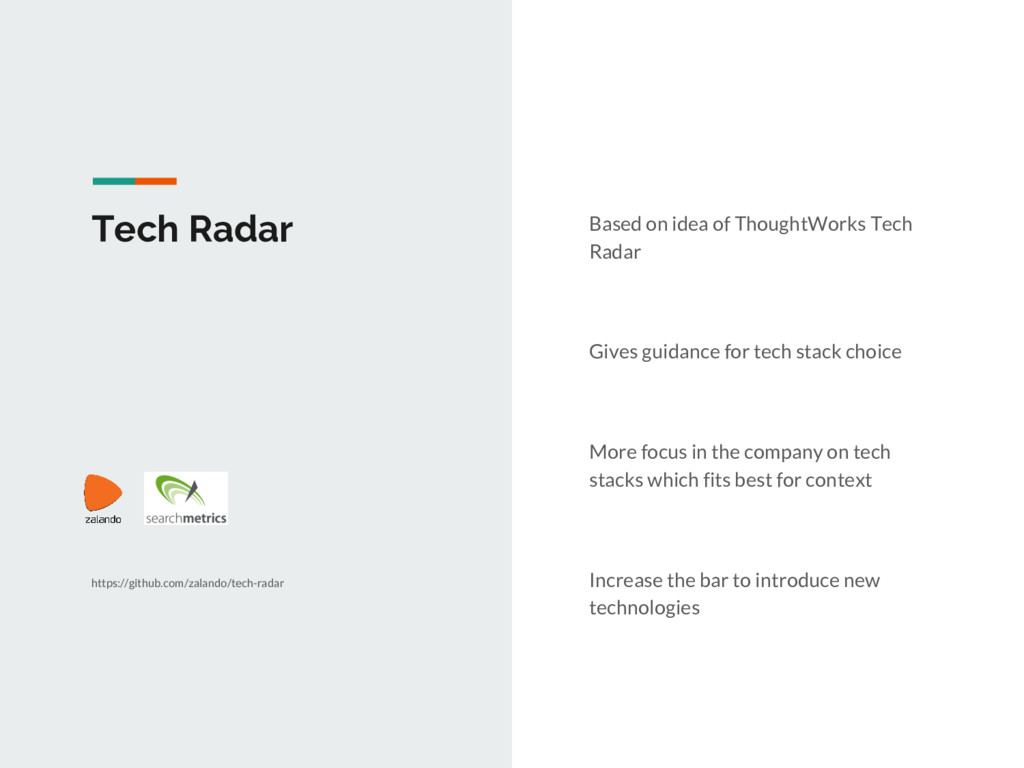 Tech Radar Based on idea of ThoughtWorks Tech R...