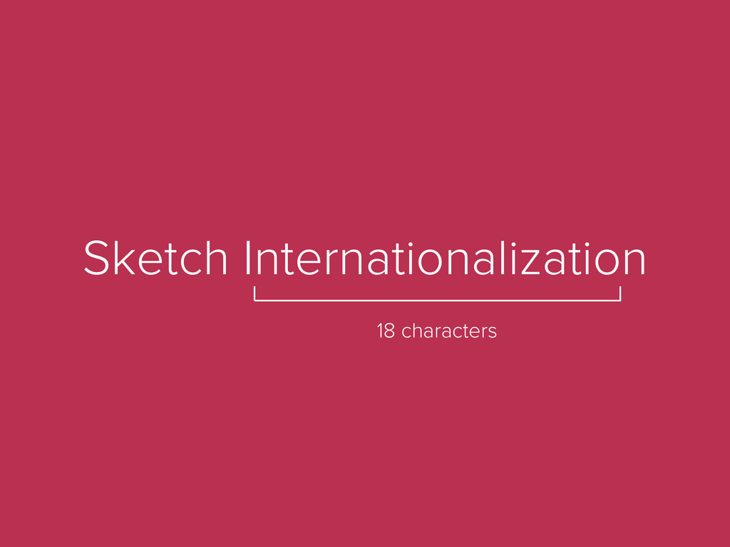 Sketch Internationalization 18 characters