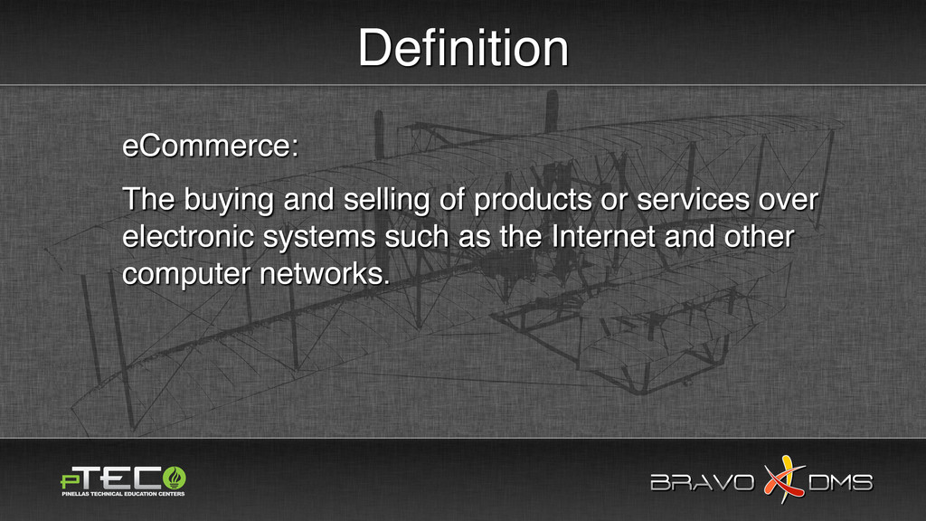 BRAVO DMS BRAVO DMS Definition eCommerce: The bu...