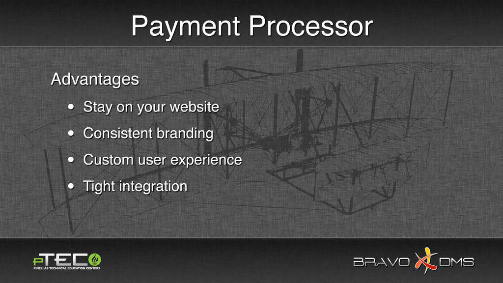 BRAVO DMS BRAVO DMS Payment Processor Advantage...