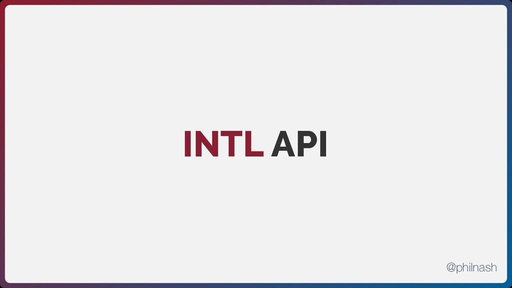 INTL API @philnash