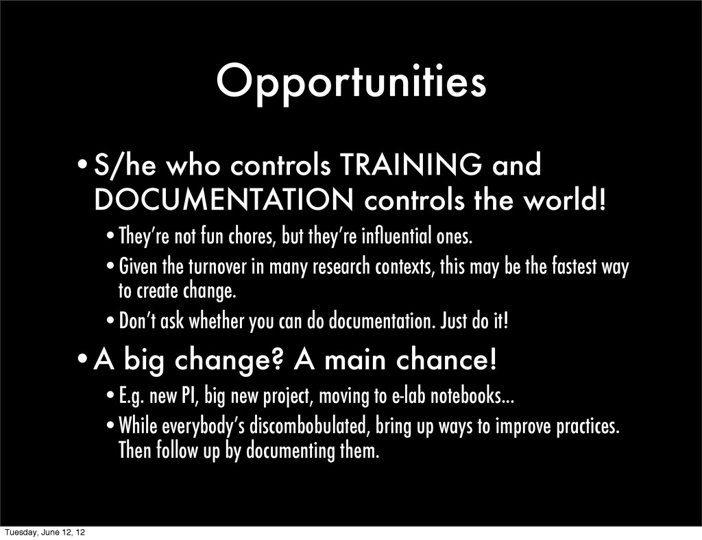Opportunities •S/he who controls TRAINING and D...