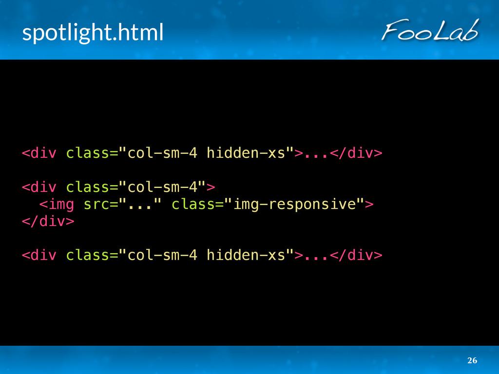 """spotlight.html <div class=""""col-sm-4 hidden-xs"""">..."""