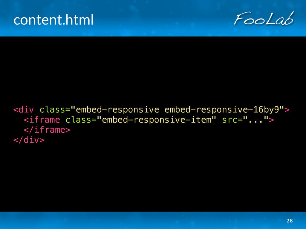 """content.html 28 <div class=""""embed-responsive em..."""