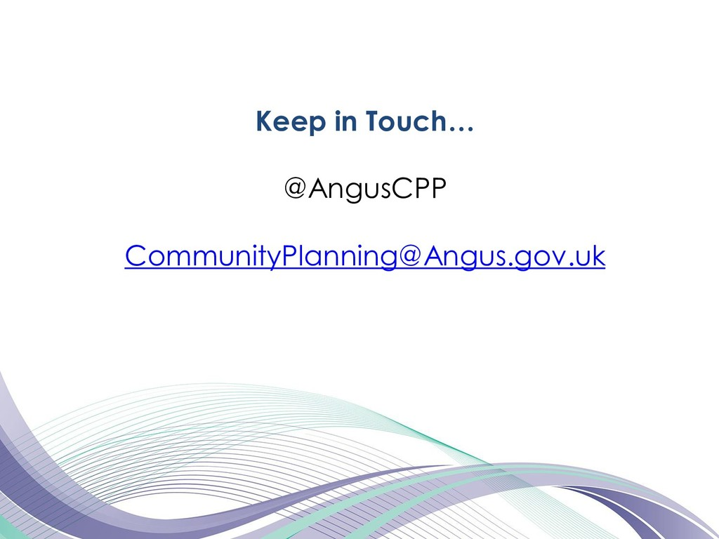 Keep in Touch… @AngusCPP CommunityPlanning@Angu...