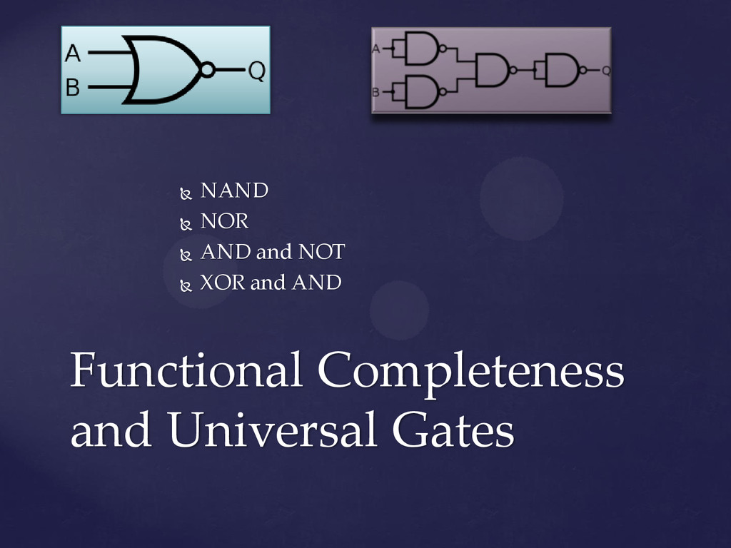 Functional Completeness and Universal Gates  N...