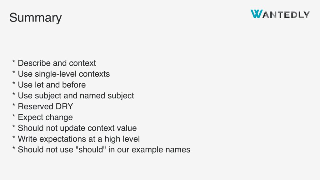 Summary * Describe and context * Use single-lev...