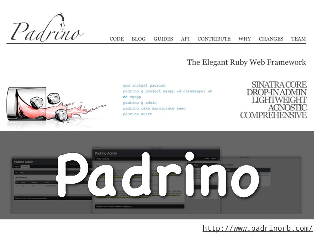 http://www.padrinorb.com/ Padrino