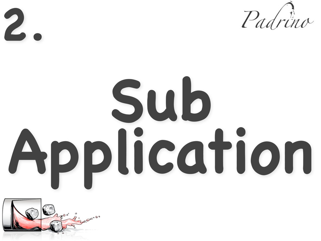 2. Sub Application