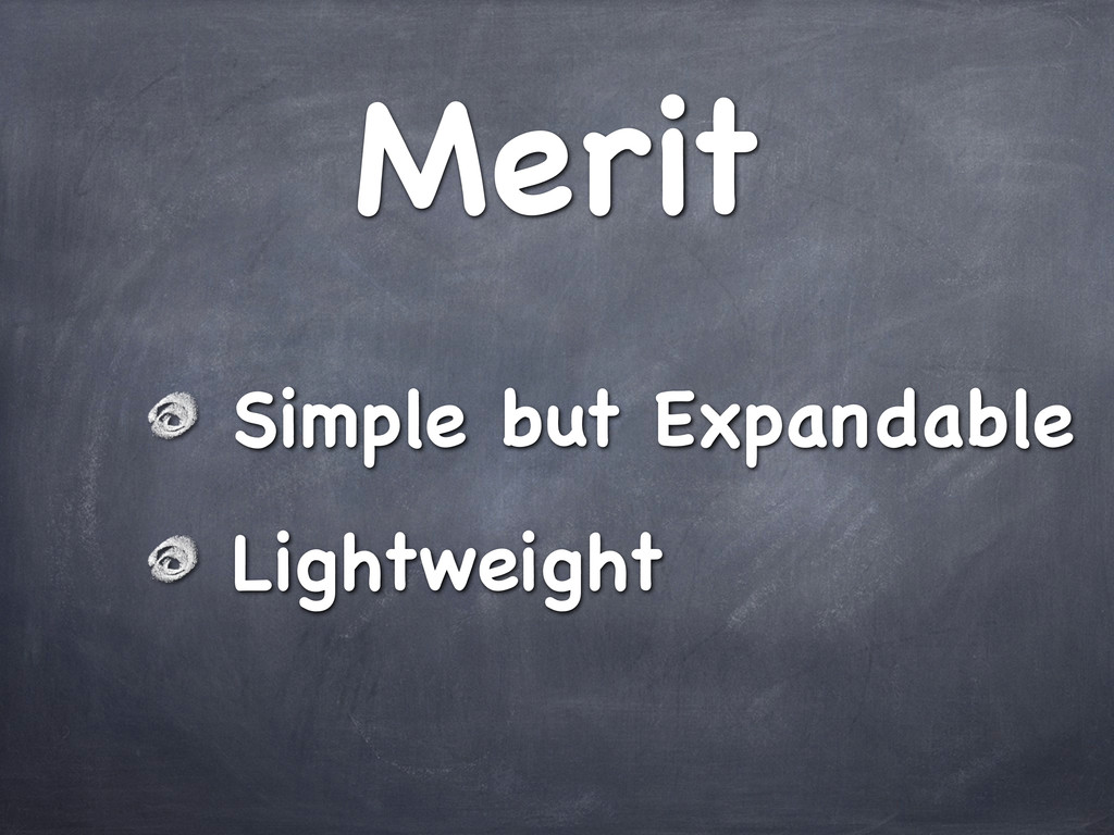 Merit Simple but Expandable Lightweight