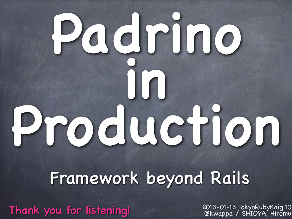 Padrino in Production Framework beyond Rails Th...
