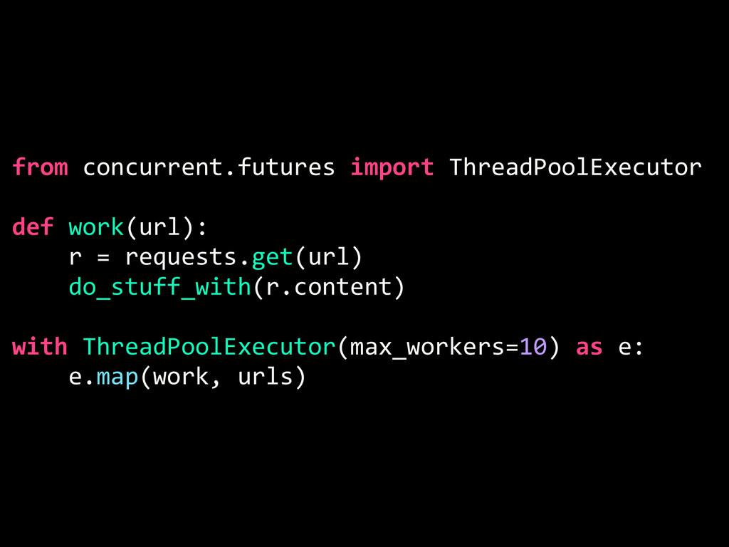 from concurrent.futures import ThreadPoolExecut...