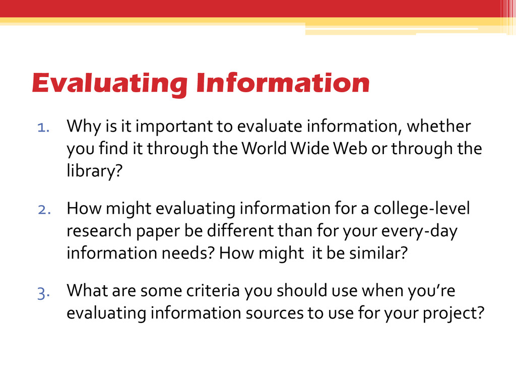 Evaluating Information 1. Why is it important t...