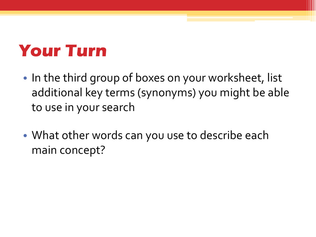 Your Turn • In the third group of boxes on your...