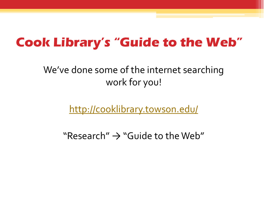"""Cook Library's """"Guide to the Web"""" We've done so..."""