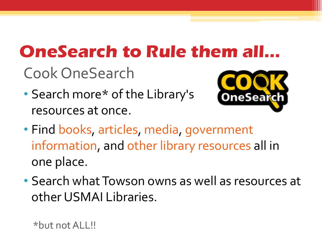 OneSearch to Rule them all… Cook OneSearch • Se...