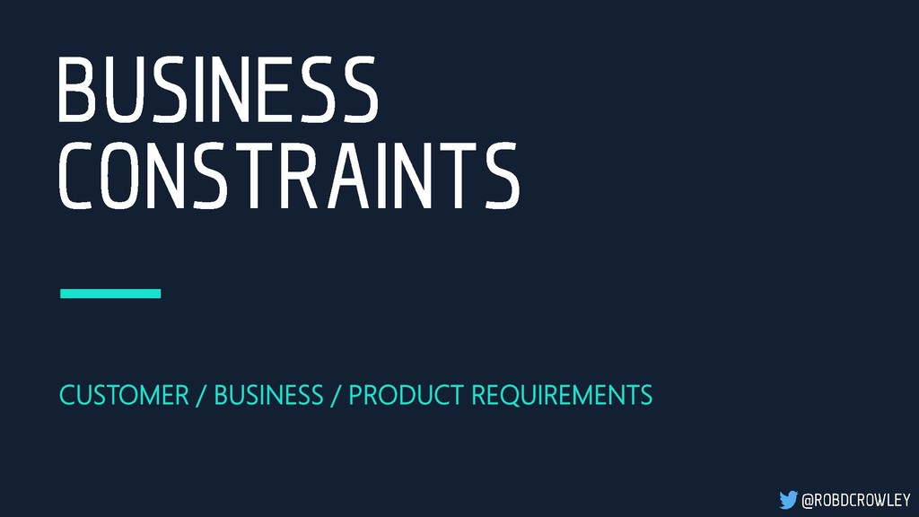 CUSTOMER / BUSINESS / PRODUCT REQUIREMENTS