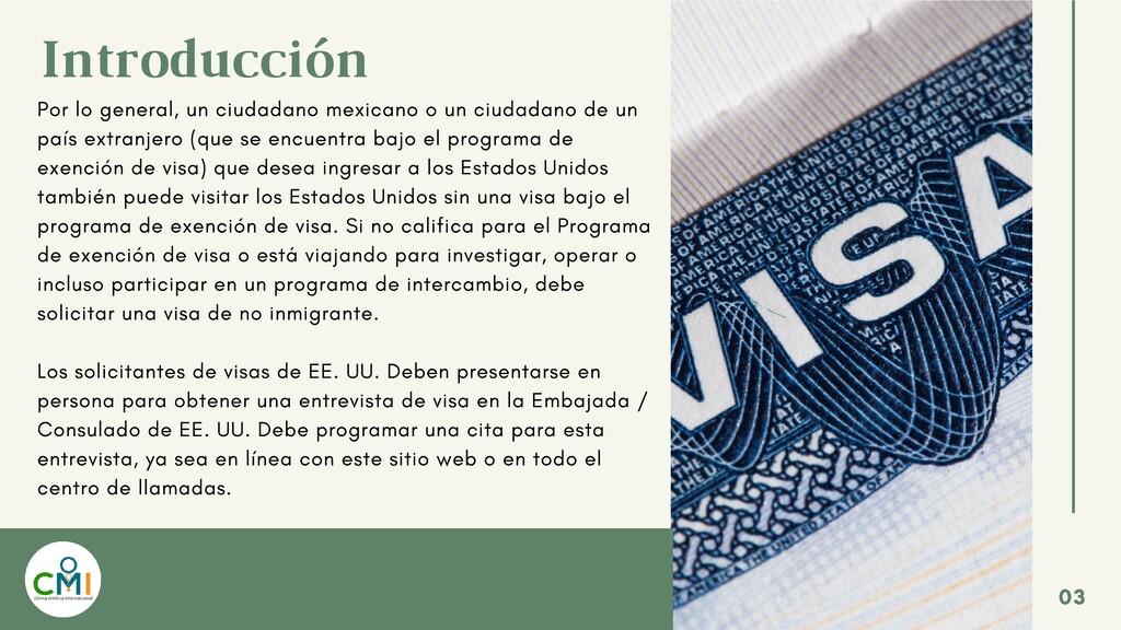 Introducción Por lo general, un ciudadano mexic...