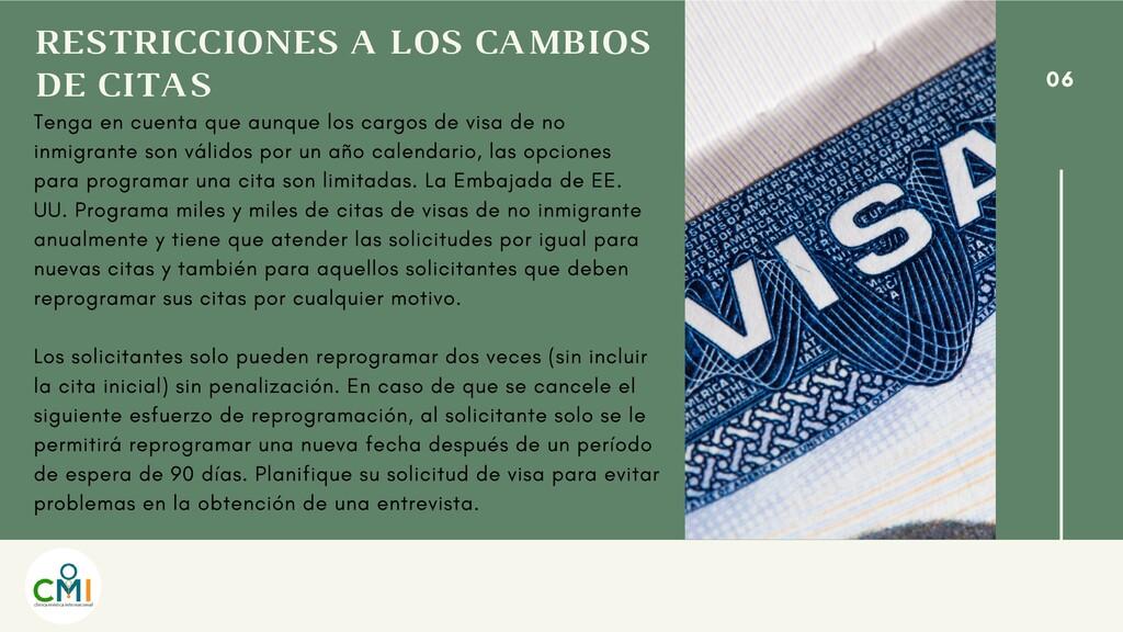 RESTRICCIONES A LOS CAMBIOS DE CITAS Tenga en c...