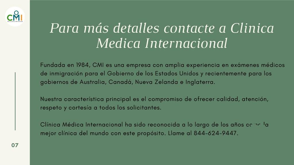 Para más detalles contacte a Clinica Medica Int...