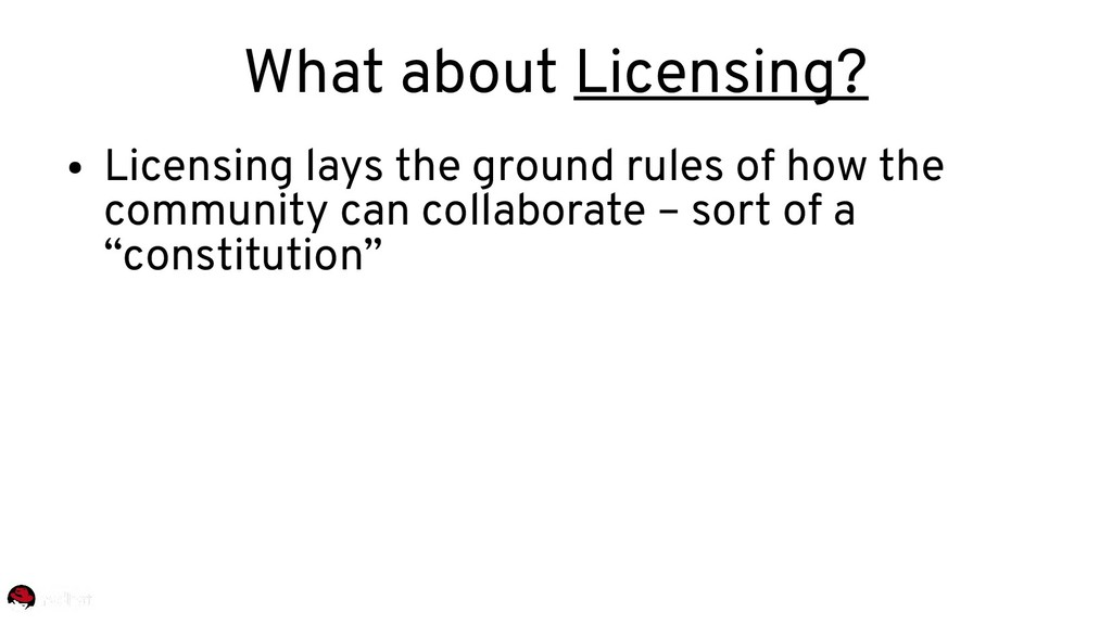 What about Licensing? ● Licensing lays the grou...