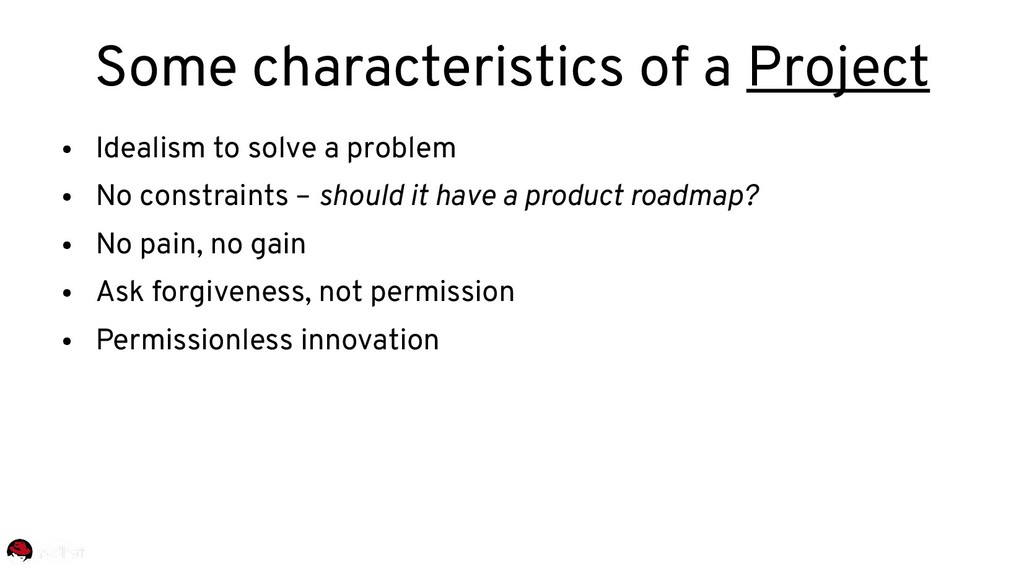 ● Idealism to solve a problem ● No constraints ...