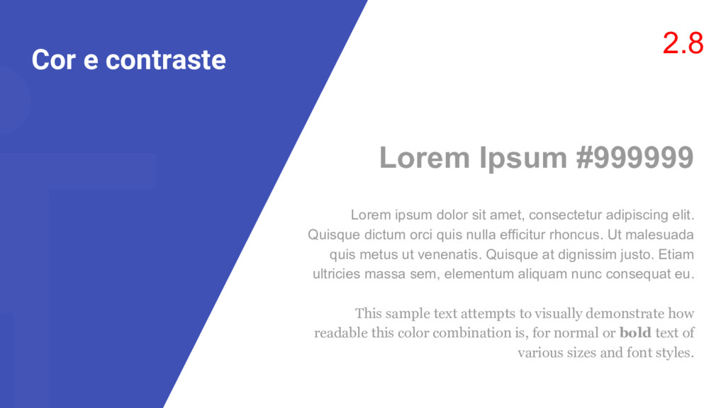 Cor e contraste 2.8 Lorem Ipsum #999999 Lorem i...